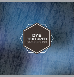 Elegant grunge background with denim blue dyed vector
