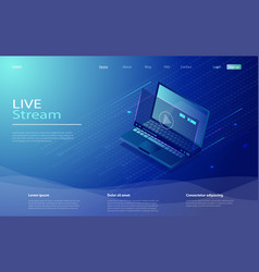online streaming via laptop isometric laptop and vector image