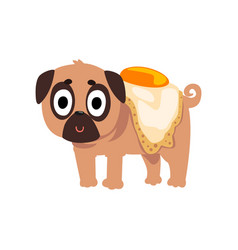 cute funny pug dog character with a fried egg on vector image vector image