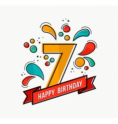 Colorful happy birthday number 7 flat line design vector