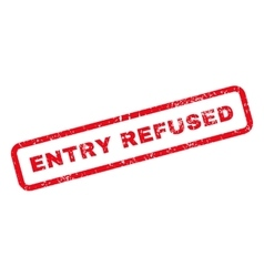 Entry refused text rubber stamp vector