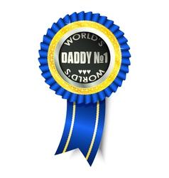 daddy no 1 vector image vector image
