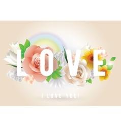 Love inscription greeting card invitation vector image