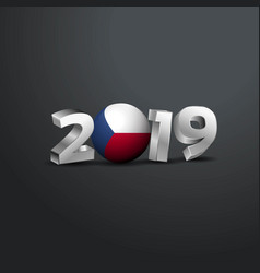 2019 grey typography with czech republic flag vector