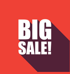 big sale text with long shadow vector image
