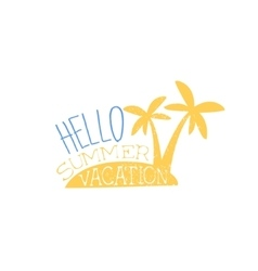 Hello Vacation Colorful Ad vector