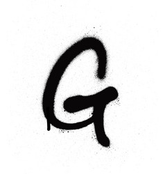 sprayed g font graffiti with leak in black vector image