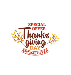 thanksgiving day special offer typography badge vector image