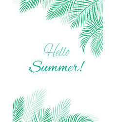Tropical background hello summer vector