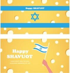 Happy shavuot jewish holiday israeli flag of vector