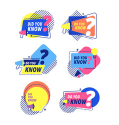 did you know idea labels sticker with question vector image