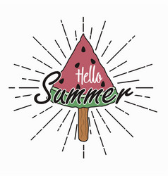 hello summer lettering and watermelon and sunburst vector image