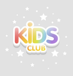 Kids club fun 3d rainbow letters in light vector