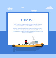 Small steamer on calm water surface steamboat vector