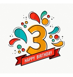Colorful happy birthday number 3 flat line design vector image