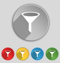 Funnel icon sign Symbol on five flat buttons vector