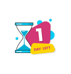 Only one day left special offer sign cartoon vector
