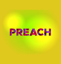 Preach theme word art vector