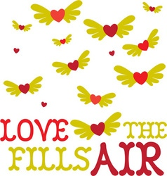 Love Fills The Air vector