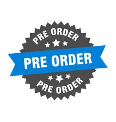 Pre order sign pre order blue-black circular band vector