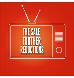 Silhouette of a TV The sale Further reduction vector image