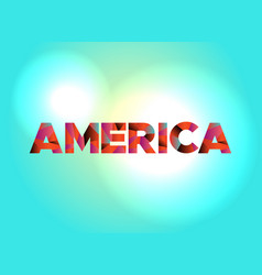 america concept colorful word art vector image