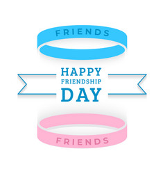 Happy friendship day holiday bracelets vector