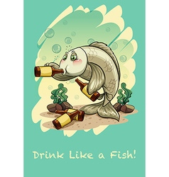 Idiom drink like a fish vector image