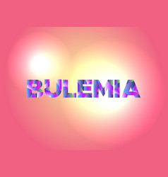 bulemia concept colorful word art vector image