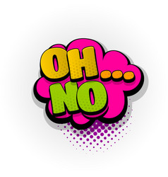 oh no sound comic book text pop art vector image