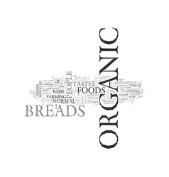 What is organic breads text word cloud concept vector