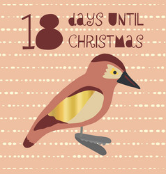 18 days until christmas bird vector image