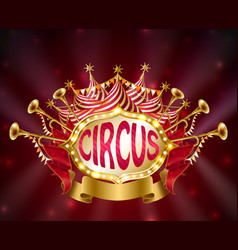 circus signboard with glowing light bulbs vector image