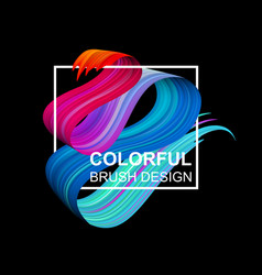 black background with colorful abstract brush vector image