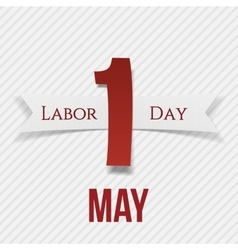 International Labor Day May 1st Label with Ribbon vector