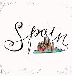Spain hand lettering and church holy family in vector