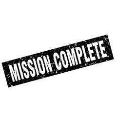 Square grunge black mission complete stamp vector