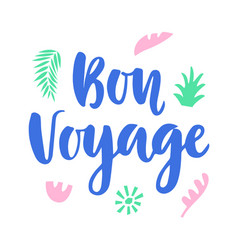 bon voyage poster with hand written lettering vector image