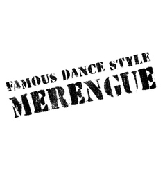 Famous dance style Merengue stamp vector