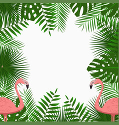 tropical poster with jungle palm leaves flamingo vector image
