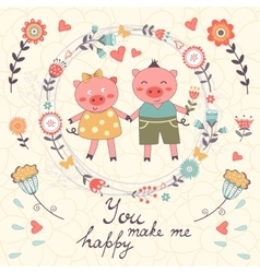 You make me happy romantic card with cute pigs vector image