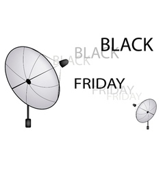 A satellite dish sending a black friday sign vector