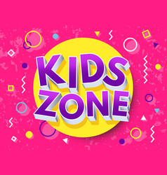 kids zone cartoon inscription children playground vector image