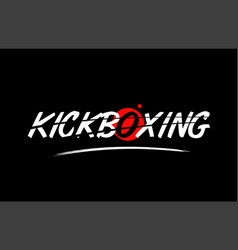 Kickboxing word text logo icon with red circle vector