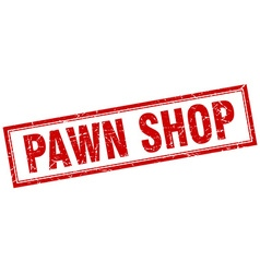 Pawn shop red grunge square stamp on white vector