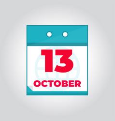 13 october flat daily calendar icon vector image