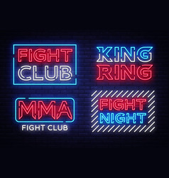 collection of fight club neon signs king vector image