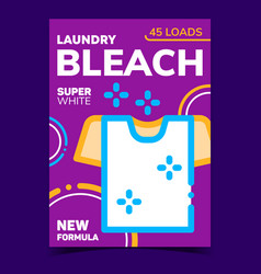 laundry bleach creative advertise poster vector image