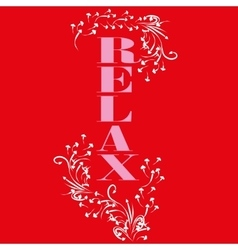 T shirt relax sign pattern vector image