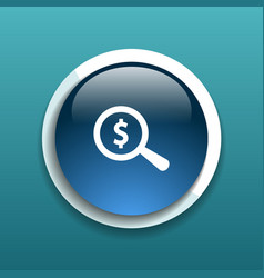 Magnifier with dollar sign money business sign vector image